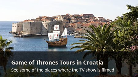 Game of Thrones Tours in Croatia